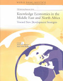 Knowledge Economies in the Middle East and North Africa