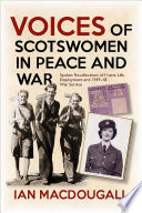 Voices of Scotswomen in Peace and War
