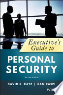 Executive s Guide to Personal Security