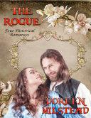 The Rogue  Four Historical Romances