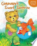 Corduroy's Sweet Surprise