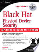 Black Hat Physical Device Security  Exploiting Hardware and Software