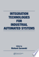 Integration Technologies for Industrial Automated Systems