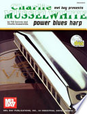 Charlie Musselwhite/Power Blues Harp