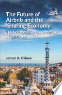 The Future of Airbnb and the Sharing Economy Book