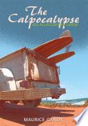 The Calpocalypse