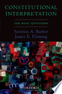 Constitutional Interpretation  : The Basic Questions
