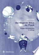 Der fliegende Zirkus der Physik  : Fragen und Antworten