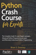 Python Crash Course For Experts