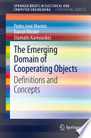 The Emerging Domain of Cooperating Objects Book