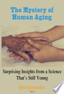 The Mystery of Human Aging