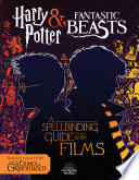 A Spellbinding Guide to the Films  Harry Potter and Fantastic Beasts