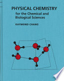 Physical Chemistry for the Chemical and Biological Sciences Book