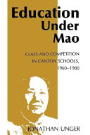 Education Under Mao: Class and Competition in Canton ...
