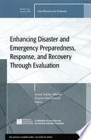 Enhancing Disaster and Emergency Preparedness  Response  and Recovery Through Evaluation