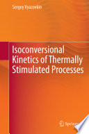 Isoconversional Kinetics of Thermally Stimulated Processes