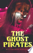 Read Online The Ghost Pirates For Free