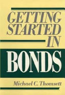 Getting Started in Bonds