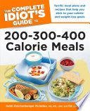 The Complete Idiot's Guide to 200-300-400 Calorie Meals Pdf/ePub eBook