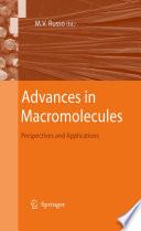 Advances in Macromolecules