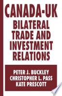 Canada Uk Bilateral Trade And Investment Relations