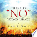There Is 'No' Second Chance