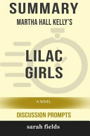 Summary  Martha Hall Kelly s Lilac Girls  A Novel  Discussion Prompts