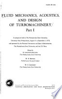 Fluid Mechanics  Acoustics  and Design of Turbomachinery