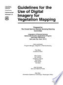 Guidelines for the Use of Digital Imagery for Vegetation Mapping