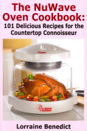 The Nuwave Oven Cookbook