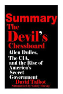 Summary Of The Devil S Chessboard  Book PDF