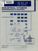Introduction To Industrial Hygiene Engineering And Control 552 Introduction To Industrial Hygiene Engineering And Control