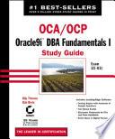 OCA   OCP  Oracle9i DBA Fundamentals I Study Guide