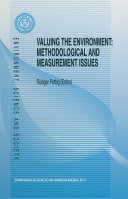Valuing the Environment  Methodological and Measurement Issues