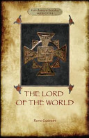 The Lord of the World  The King of the World   Aziloth Books