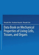 Data Book on Mechanical Properties of Living Cells, Tissues, and Organs