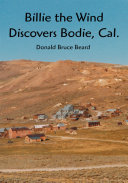 Billie the Wind Discovers Bodie, Cal. ebook
