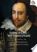 Shakespeare / Not Shakespeare