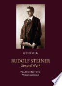 Rudolf Steiner  Life and Work Volume 2  1890 1900