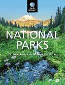 National Parks Explore Americas 60 National Parks Book