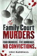 Family Court Murders, The