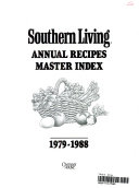 Southern Living Annual Recipes Master Index  1979 1988