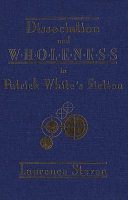 Dissociation and Wholeness in Patrick White s Fiction