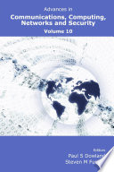 Advances In Communications Computing Networks And Security Volume 10 Book PDF