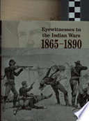 """Eyewitnesses to the Indian Wars, 1865-1890: The long war for the Northern Plains"" by Peter Cozzens"