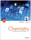 Chemistry: The Molecular Nature of Matter, 7th Edition