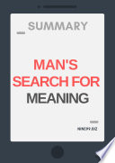 Summary: Man's Search For Meaning