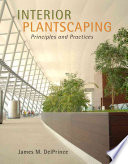link to Interior plantscaping : principles and practices in the TCC library catalog