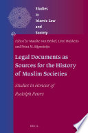 Legal Documents as Sources for the History of Muslim Societies