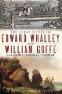 The Great Escape of Edward Whalley and William Goffe